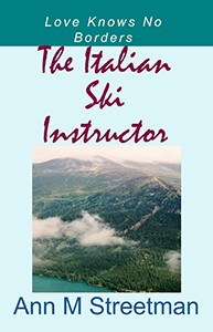 Featured Romance: The Italian Ski Instructor by Ann Streetman