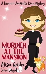Featured Book: Murder at the Mansion by Alison Golden
