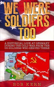 Featured Book: We Were Soldiers Too by Bob Kern