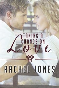 Featured Book: Taking A Chance On Love by Rachel Jones