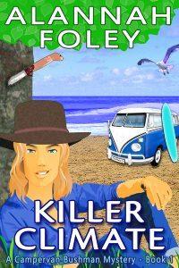 Killer Climate by Alannah Foley