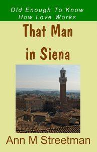That Man in Siena by Ann Streetman