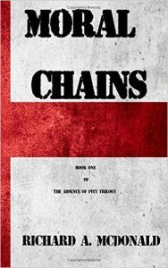 Featured Book: Moral Chains by Richard A. McDonald