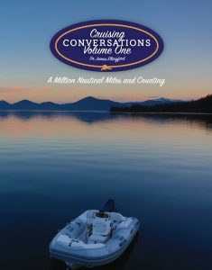 Featured Print Book: Cruising Conversations – A Million Nautical Miles and Counting Volume One by James Ellingford