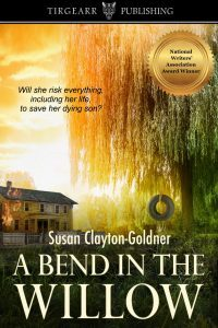 Featured Book: A Bend In The Willow by Susan Clayton-Goldner