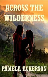 Featured Book: Across the Wilderness by Pamela Ackerson