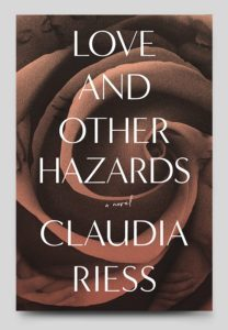 Featured Book: Love And Other Hazards by Claudia Riess Wasserman