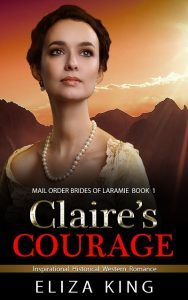 Claire's Courage by Eliza King