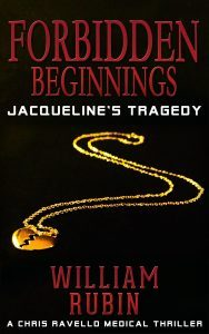 Featured Book: Forbidden Beginnings: Jacqueline's Tragedy by William Rubin