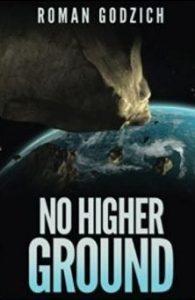 No Higher Ground by ROMAN GODZICH