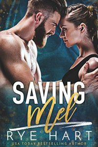 Featured Book: Saving Mel by Rye Hart