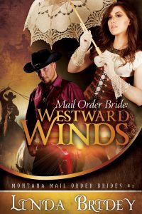 Featured Book: Mail Order Bride – Westward Winds by Linda Bridey