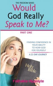 Featured Book: Would God Really Speak To Me? Part One by Faithaline Hippolyte