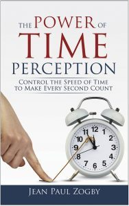 The Power of Time Perception by Jean Paul Zogby