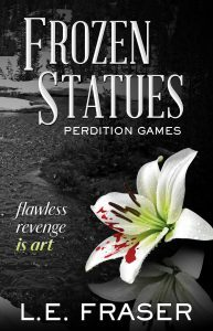 Featured Book: Frozen Statues, Perdition Games by L.E. Fraser