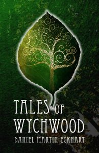 Featured Book: Tales of Wychwood by Daniel Martin Eckhart