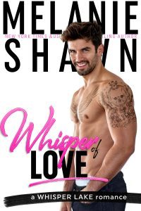 Featured Book: Whisper of Love by Melanie Shawn