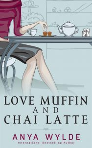 Featured Book: Love Muffin and Chai Latte by Anya Wylde