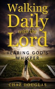 Featured Book: Walking Daily with the Lord: Hearing God's Whisper by Chaz Douglas
