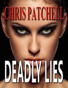 Featured Books: Deadly Lies by Chris Patchell