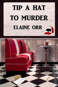 Tip a Hat to Murder by Elaine Orr