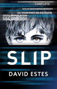 Slip by David Estes