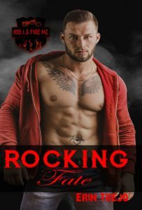 Rocking Fate Hells Fire MC Book 1 by Erin Trejo