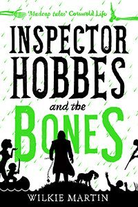 Inspector Hobbes and the Bones by Wilkie Martin