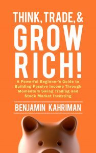 Featured Book: Think, Trade, & Grow Rich! A Powerful Beginner's Guide to Building Passive Income by Benjamin Kahriman