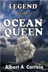 Featured Book: Legend of the Ocean Queen by Albert A. Correia