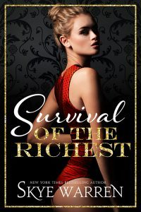 Featured Book: Survival of the Richest by Skye Warren